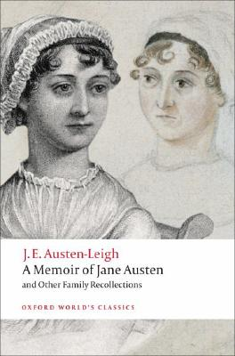A Memoir of Jane Austen By Austen-Leigh, J. E./ Sutherland, Kathryn (EDT)